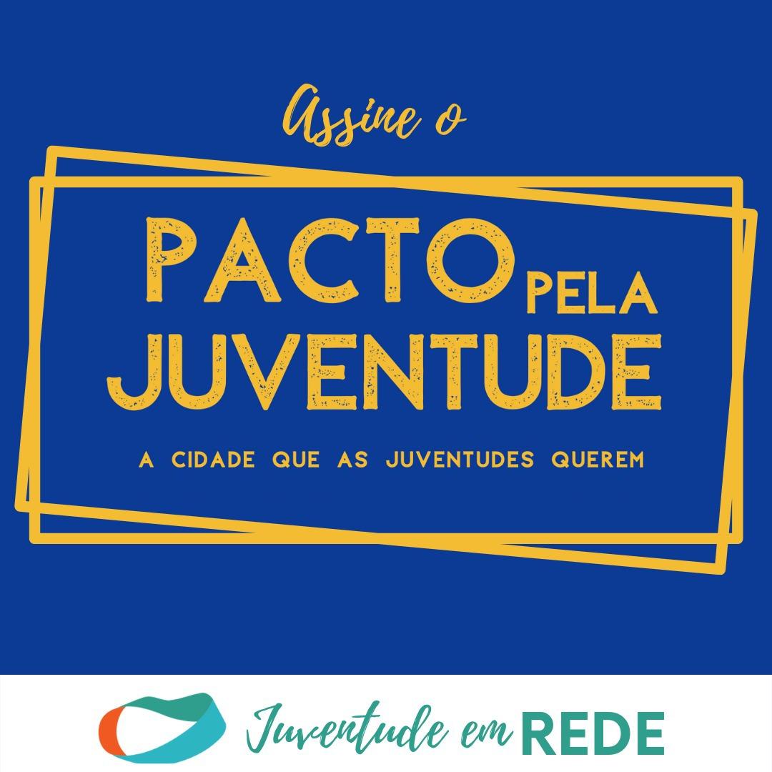 Juventude em Rede convida candidatos a assinarem o Pacto Pela Juventude