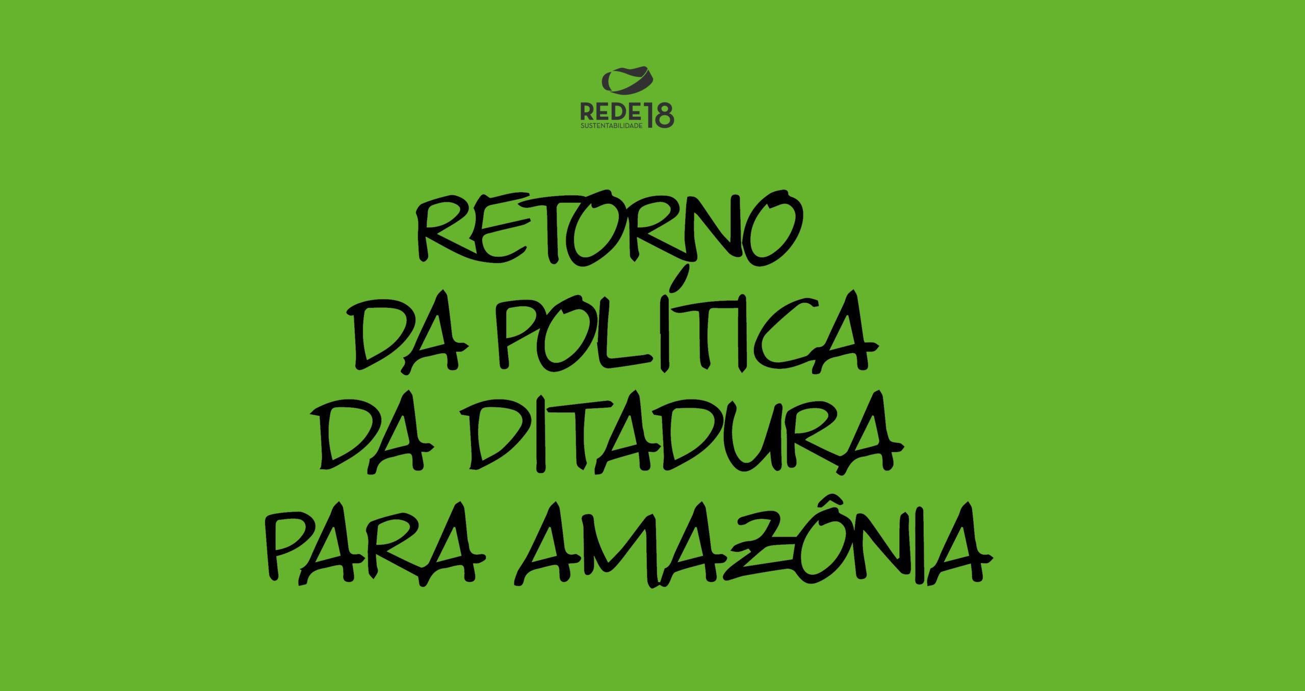 Retorno da política da ditadura para a Amazônia