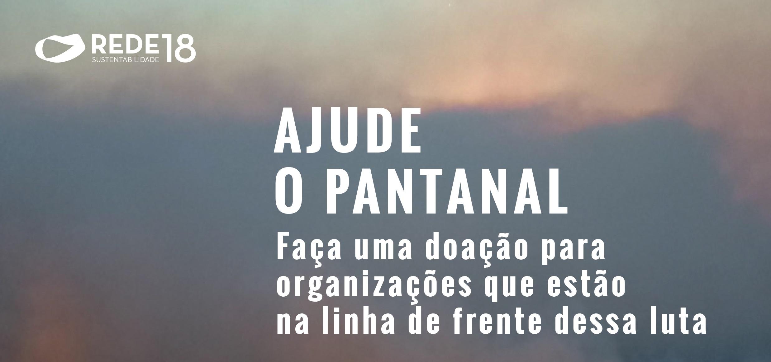 AJUDE O PANTANAL
